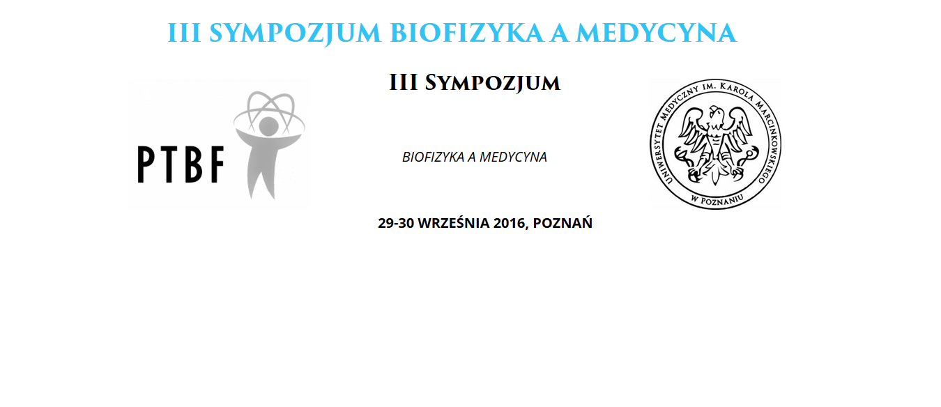 III Sympozjum Biofizyka a Medycyna